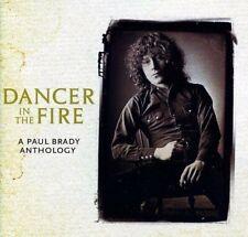 Paul Brady - Dancer In The Fire: A Paul Brady Anthology [CD]