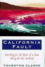 California Fault: Looking for the Spirit of a State Along the San Andreas
