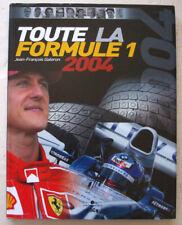 Toute la Formule 1 2004 Jean-François GALERON éd Chronosports