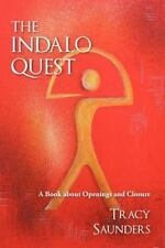 The Indalo Quest by Tracy Saunders (2012, Paperback)