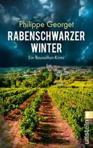 Rabenschwarzer Winter. Ein Roussillon-Krimi - Philippe Georget [Taschenbuch]