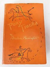 Frederic Remington ~ Pony Tracks,  Scarce 1895 1st Edition