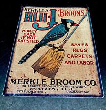 Blu J Brooms metal tin sign