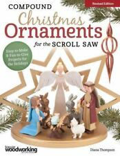 Compound Christmas Ornaments for the Scroll Saw, Revised Edition: Easy-to-Make &