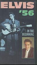 ELVIS PRESLEY: VHS ELVIS'56 IN THE BEGINNING