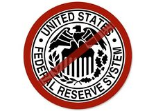 4x4 in Anti Federal Reserve Sticker - no tea libertarian stop money rate end fed