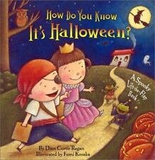 How Do You Know It's Halloween?: A Spooky Lift-the-Flap Book Regan, Dian Curtis