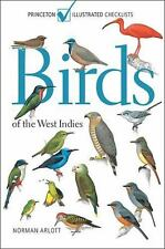 Princeton Illustrated Checklists: Birds of the West Indies by Norman Arlott...