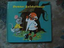 Doktor Seidelbast Helene Weilen Bilderbuch von 1963 Kinderbuch