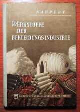 TEXTIL - Werkstoffe der Bekleidungsindustrie - Lehrbuch (1954)