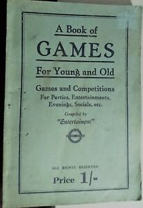 """A Book Of Games For Young And Old. compiled by """"Entertainem"""" Paperback 1934"""
