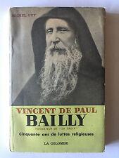 VINCENT DE PAUL BAILLY FONDATEUR DE LA CROIX 50 ANS LUTTE RELIGIEUSE 1955 GUY