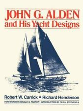 John G. Alden and His Yacht Designs (Paperback or Softback)