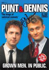 Advertising  Tour Flyer 2005 , Punt & Dennis,  Signed Hugh Dennis