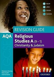 Aqa Gcse Religious Studies a (9-1): Christianity and Judaism Revision Guide :...