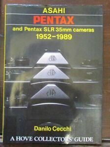 Asahi Pentax and Pentax SLR 35mm Cameras 1952-1989 by Danilo Cecchi