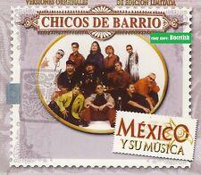 Chicos de Barrio Mexico y su Musica 3CD New Nuevo sealed