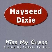 Hayseed Dixie Kiss My Grass-tribute to Kiss (2003)