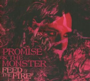Promise and the Monster - Feed the Fire - CD - BRAND NEW - STILL SEALED