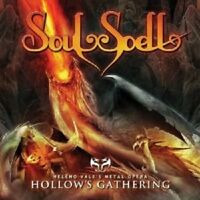 SOULSPELL - HOLLOW'S GATHERING  CD  10 TRACKS HARD 'N' HEAVY / HEAVY METAL  NEW+