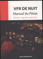 NEUF LIVRE VFR DE NUIT MANUEL DU PILOTE vol de nuit  AVIATION AVION