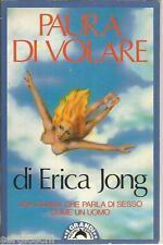ERICA JONG - PAURA DI VOLARE  BOMPIANI - 1990 - SR66