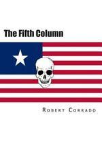 The Fifth Column by Robert Corrado (2013, Paperback)