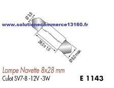 LOT 5 LAMPE NAVETTE 8X28 mm 12V 12 Volts 3W culot SV7-8 AMPOULE