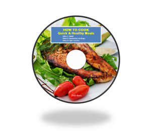 How to Cook Quick & Healthy Meals, 3 Part Video Course on DVD-Rom and D/L Link