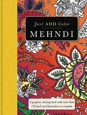Mehndi: Gorgeous coloring books with more than 120 pull-out illustrations to com