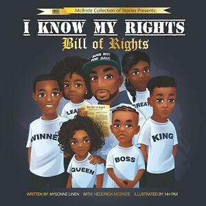 I Know my Rights: Bill of Rights by Mysonne Linen (Paperback, 2020)