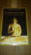 Le Chemin est le But : Manuel de base de méditation bouddhique - Chögyam Trungpa