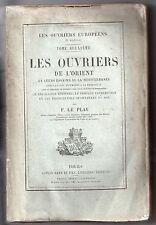 FREDERIC LE PLAY LES OUVRIERS DE L'ORIENT 1877 RUSSIE SOCIOLOGIE ANTHROPOLOGIE