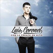 CORONEL,LUIS : Con La Frente En Alto CD