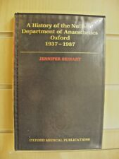 A History of the Nuffield Dep of Anaesthetics Oxford 1937-1987 by J Beinart