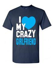 I Love my Crazy Girlfriend funny T-SHIRT super cute couple beauty love tee