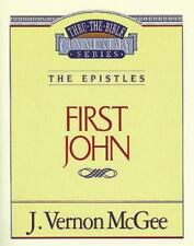 Thru the Bible: 1 John 56 by J. Vernon McGee (1996, Paperback)