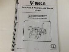 Bobcat Planer Operation and Maintenance Manual 6989703 Revised 4/11