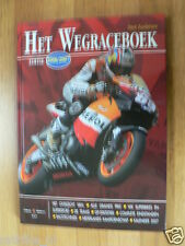 HET WEGRACEBOEK 2006-2007 ,ALL MOTO GP, SUPERBIKES,COVER NICKY HAYDEN HONDA
