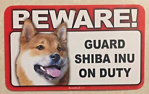 Beware!, Guard SHIBA INU on Duty Dog Sign (the DOGECOIN Dog)