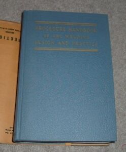 1945 PROCEDURE HANDBOOK OF ARC WELDING DESIGN AND PRACTICE 8th Lincoln Electric