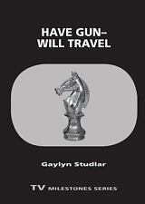 Have Gun--Will Travel (Paperback or Softback)