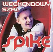 Spike - Weekendowy szal  (CD) 2014 Disco Polo  NEW