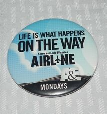 Southwest Airlines A & E Airline TV Show Employee button 2004-2005