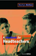 A Handbook for Headteachers by Marilyn Nathan (Paperback, 2000)