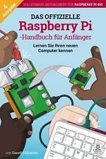 Das offizielle Raspberry Pi Handbuch für Anfänger, 4th Edition, Deutsch