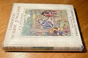 1928 Through Merrie England. by R.L Stevens - illustrated by F.D. Bedford