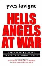 Hells Angels at War : Story Behind the Headlines by Yves Lavigne Hardcover CLEAN