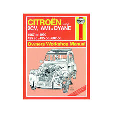 Citroen 2CV Ami Dyane 425 435 602cc Petrol 67-90 (up to H Reg) Haynes Manual