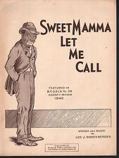 Sweet Mamma Let Me Call 1940 Sheet Music